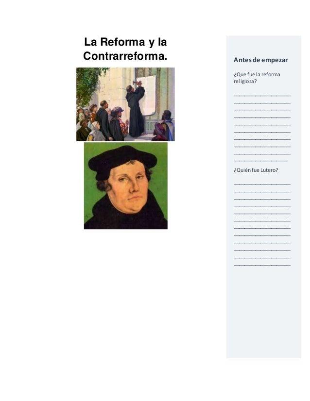 La Reforma y la  Contrarreforma.  Antes de empezar  ¿Que fue la reforma  religiosa?  _____________________  ______________...