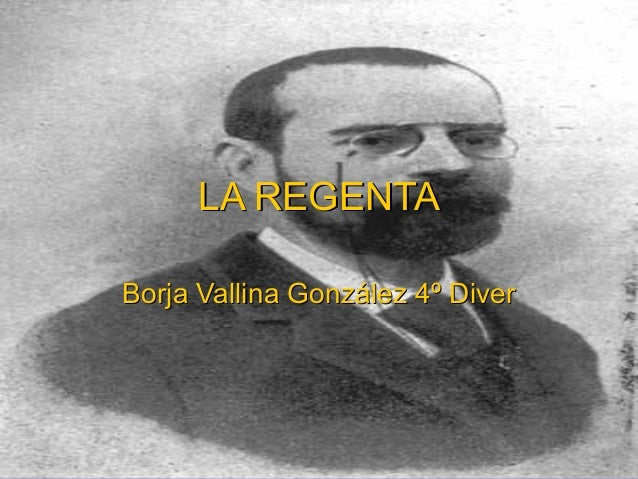 LA REGENTABorja Vallina González 4º Diver