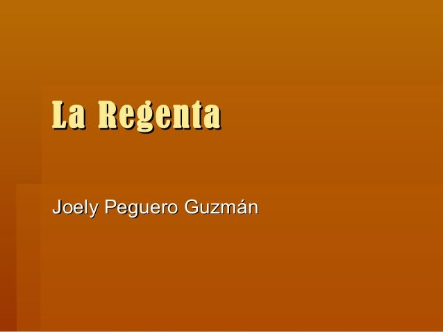 La RegentaJoely Peguero Guzmán
