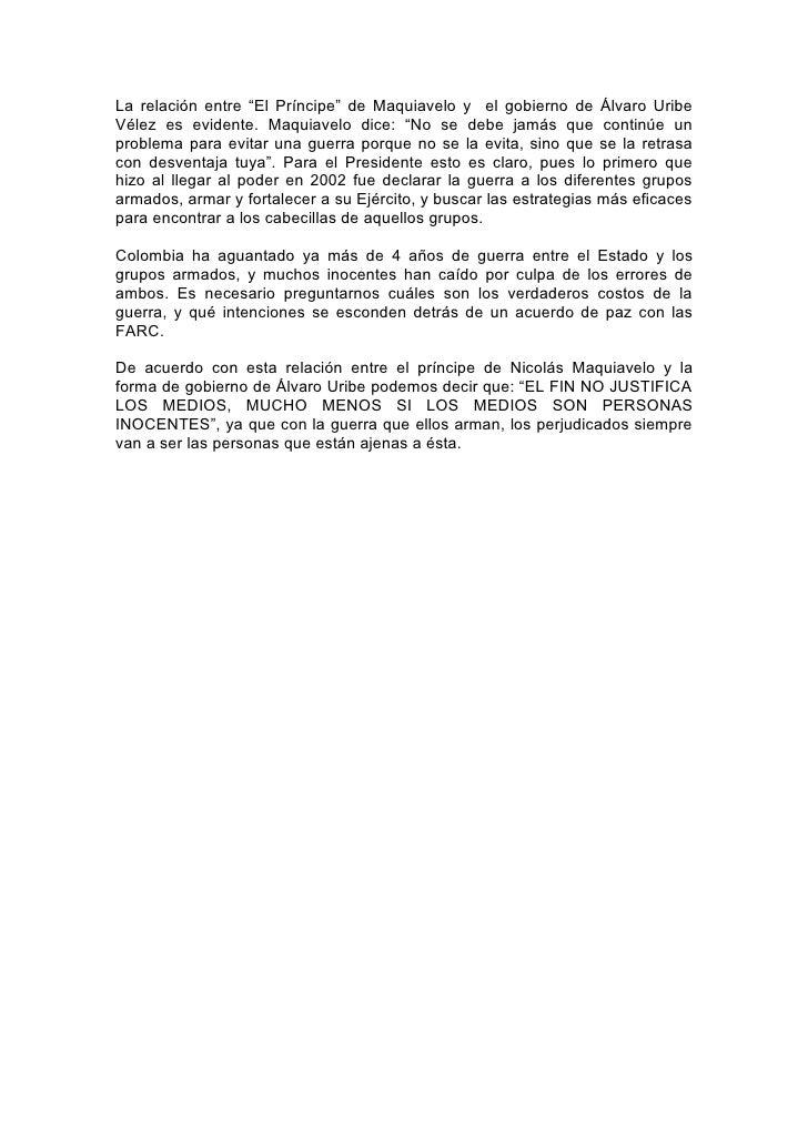 """La relación entre """"El Príncipe"""" de Maquiavelo y el gobierno de Álvaro Uribe Vélez es evidente. Maquiavelo dice: """"No se deb..."""