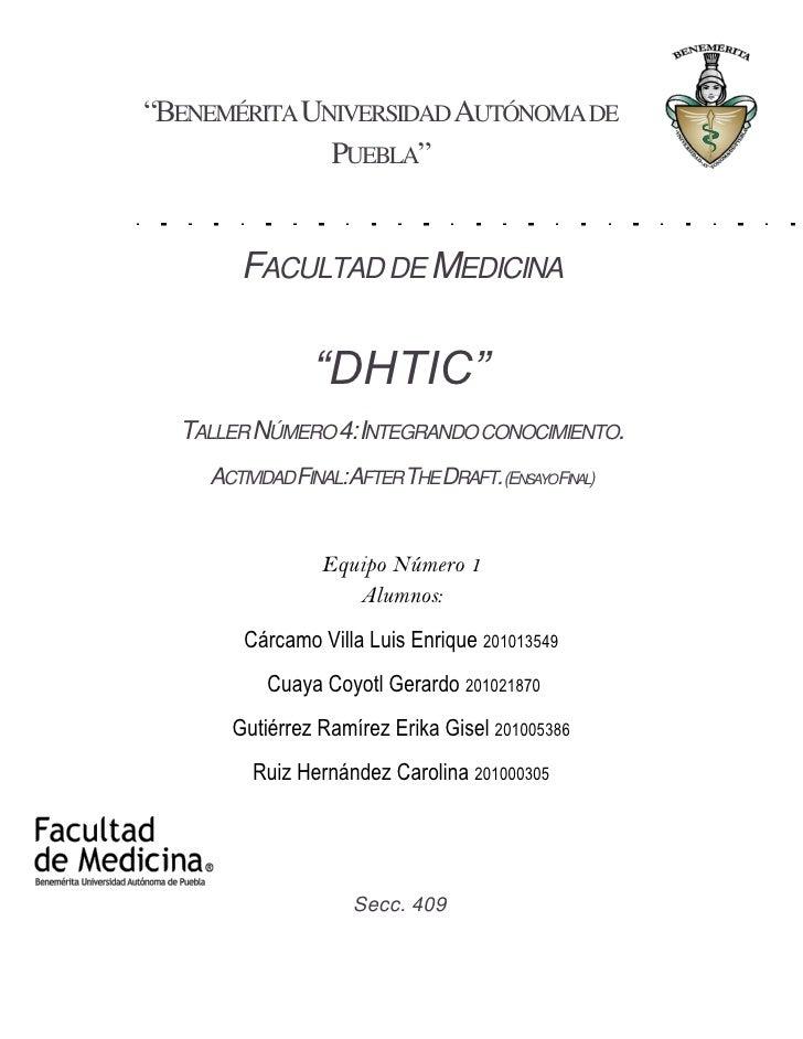 """""""BENEMÉRITA UNIVERSIDAD AUTÓNOMA DE              PUEBLA""""       FACULTAD DE MEDICINA               """"DHTIC""""  TALLER NÚMERO 4..."""