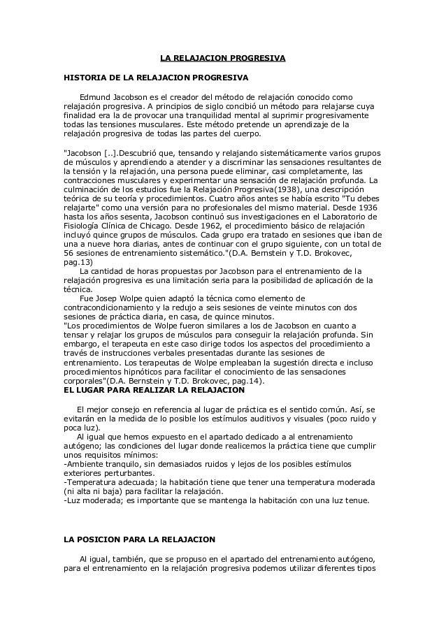 LA RELAJACION PROGRESIVAHISTORIA DE LA RELAJACION PROGRESIVAEdmund Jacobson es el creador del método de relajación conocid...