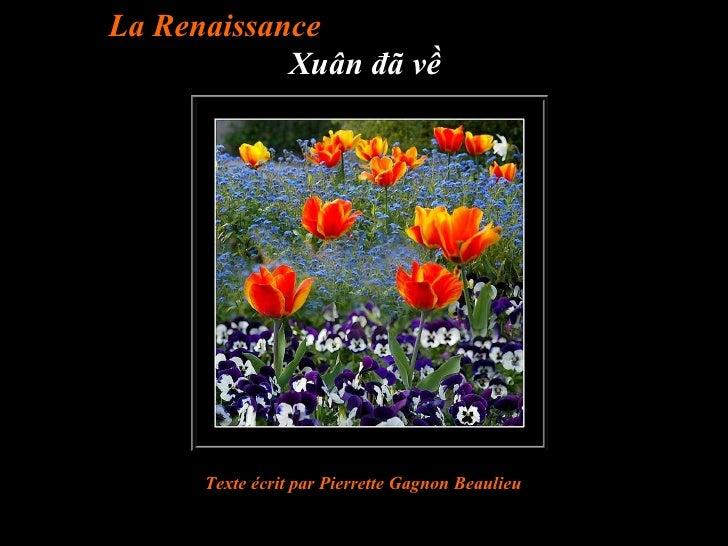 La Renaissance  Xuân đã về Texte écrit par  Pierrette Gagnon Beaulieu