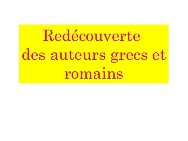 Redécouverte des auteurs grecs et romains