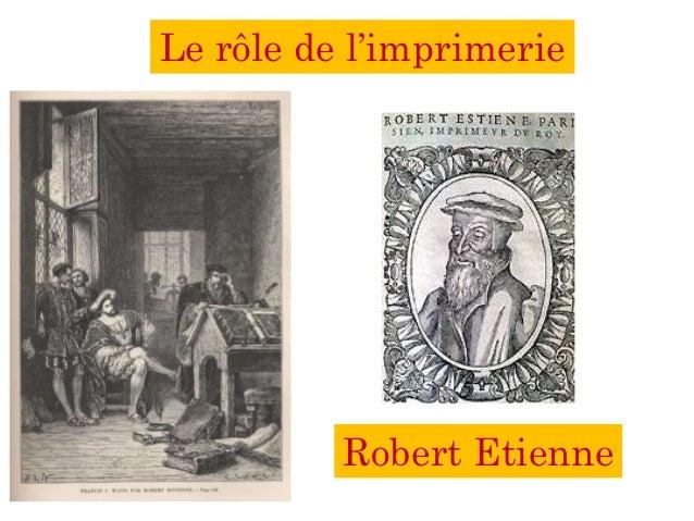 Le rôle de l'imprimerie Robert Etienne