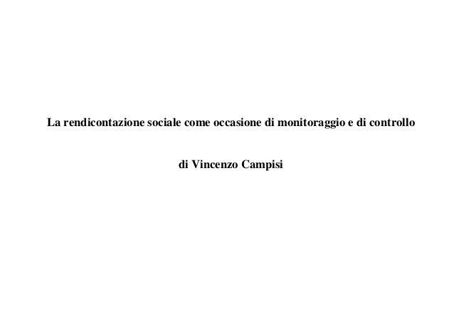 La rendicontazione sociale come occasione di monitoraggio e di controllo di Vincenzo Campisi