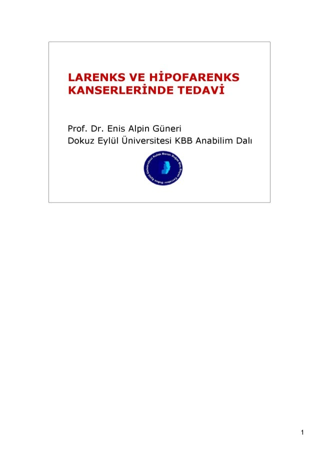 Larenks ve hipofarenks kanserlerinde tedavi prensipleri