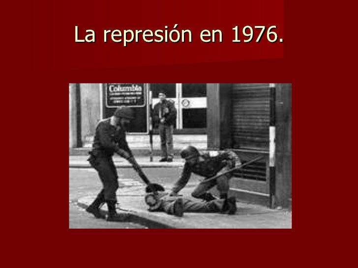 La represión en 1976.