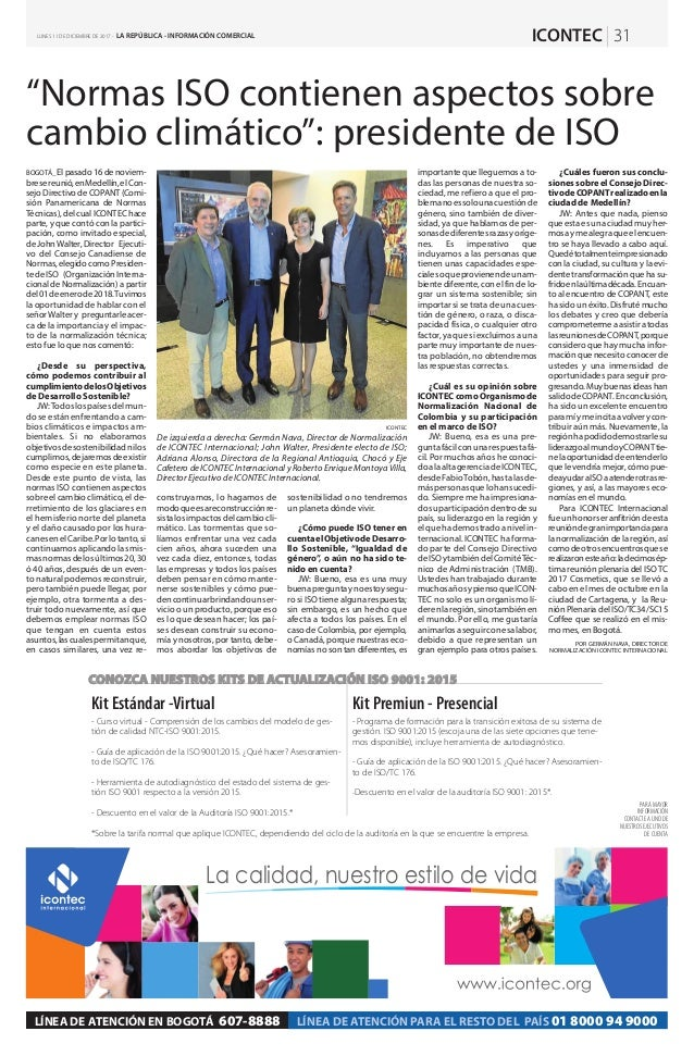 """Normas ISO contienen aspectos sobre cambio climático"": presidente de ISO BOGOTÁ_ Elpasado16denoviem- bresereunió,enMedell..."