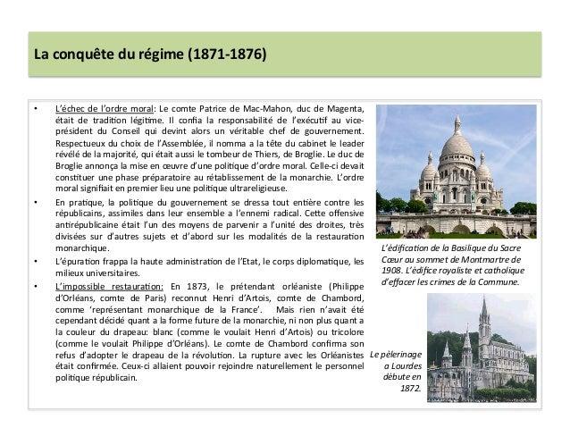La  conquête  du  régime  (1871-‐1876)   • L'échec  de  l'ordre  moral:  Le  comte  Patrice  de...
