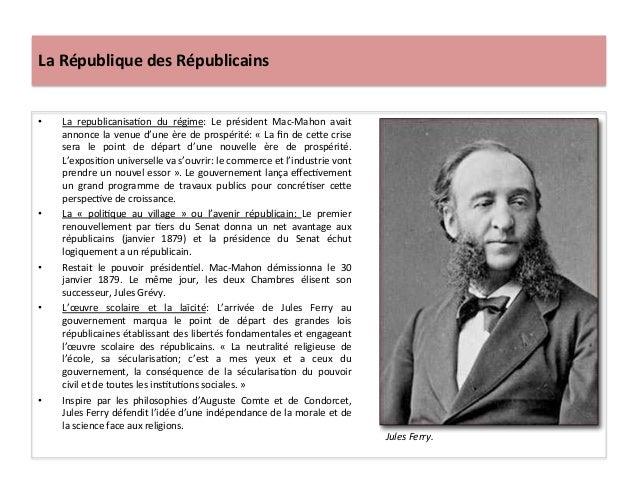 La  République  des  Républicains   • La   republicanisaCon   du   régime:   Le   président   Mac-‐M...