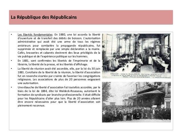 La  République  des  Républicains   • Les   libertés   fondamentales:   En   1880,   une   loi   ac...