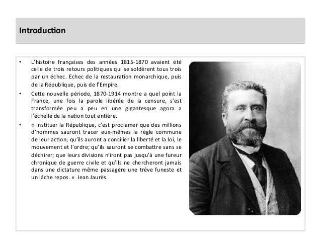 Introduc)on   • L'histoire   françaises   des   années   1815-‐1870   avaient   été   celle  de  tro...