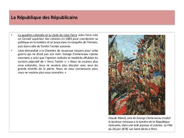 La  République  des  Républicains   • La  quesCon  coloniale  et  la  chute  de  Jules  Ferry:  ...