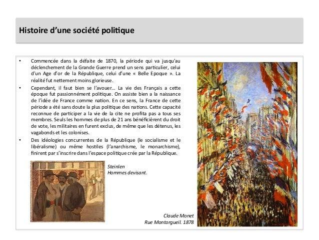 Histoire  d'une  société  poli)que   • Commencée   dans   la   défaite   de   1870,   la   période...