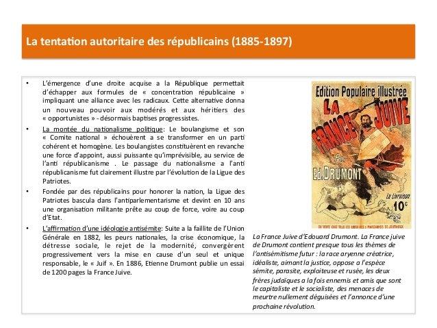 La  tenta)on  autoritaire  des  républicains  (1885-‐1897)   • L'émergence   d'une   droite   acquise...