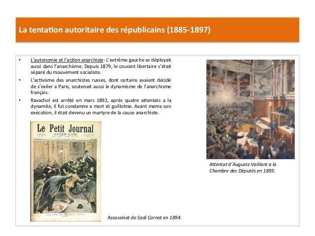 La  tenta)on  autoritaire  des  républicains  (1885-‐1897)   • L'autonomie  et  l'acCon  anarchiste: ...