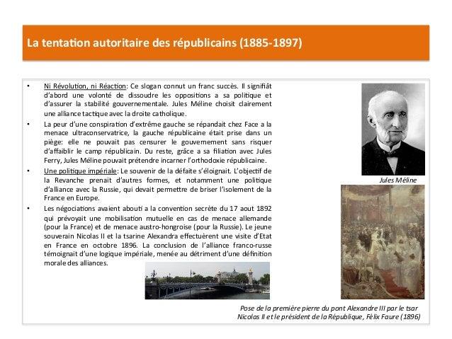 La  tenta)on  autoritaire  des  républicains  (1885-‐1897)   • Ni  RévoluCon,  ni  RéacCon:  Ce  s...