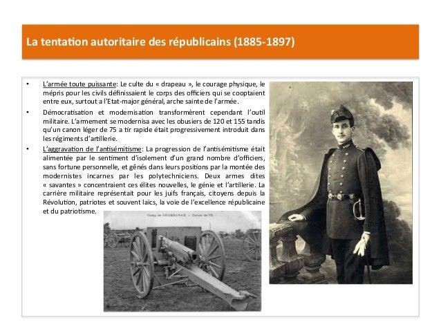 La  tenta)on  autoritaire  des  républicains  (1885-‐1897)   • L'armée  toute  puissante:  Le  culte...