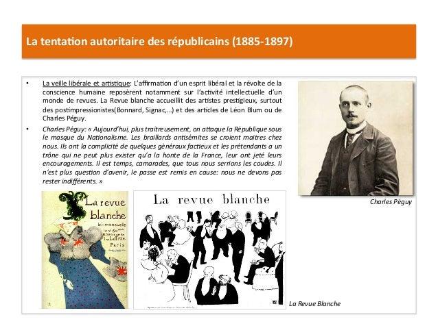 La  tenta)on  autoritaire  des  républicains  (1885-‐1897)   • La  veille  libérale  et  arCsCque: ...