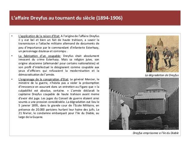 L'affaire  Dreyfus  au  tournant  du  siècle  (1894-‐1906)   • L'applicaCon  de  la  raison  d'Etat...