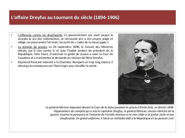 L'affaire  Dreyfus  au  tournant  du  siècle  (1894-‐1906)   • L'offensive   contre   les   dreyfusard...