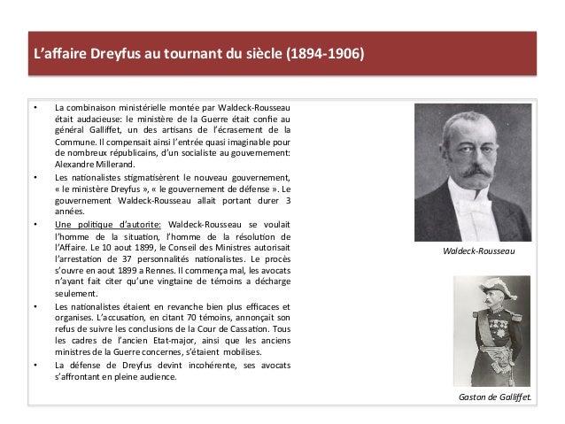 L'affaire  Dreyfus  au  tournant  du  siècle  (1894-‐1906)   • La  combinaison  ministérielle  montée...