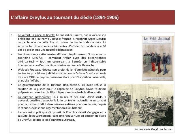 L'affaire  Dreyfus  au  tournant  du  siècle  (1894-‐1906)   • Le  verdict,  la  grâce,  la  libe...