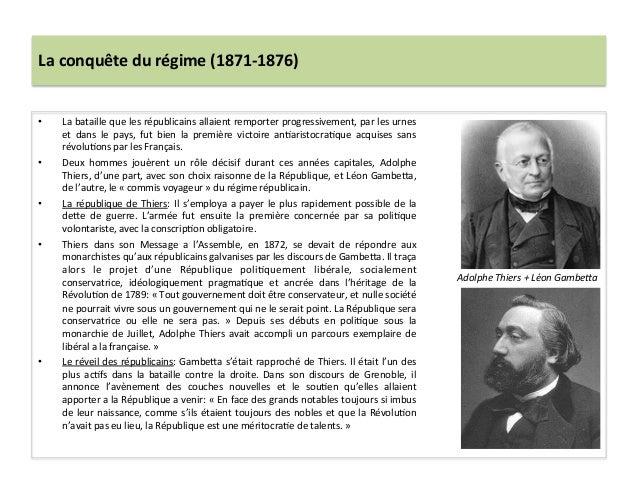 La  conquête  du  régime  (1871-‐1876)   • La  bataille  que  les  républicains  allaient  remport...