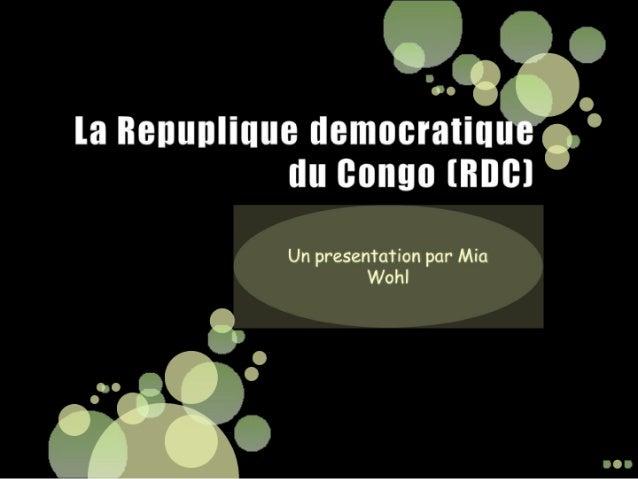 Ch. 4: La repuplique democratique du congo par Mia Wohl