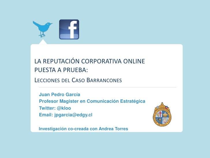 La reputacion corporativa online   caso barrancones