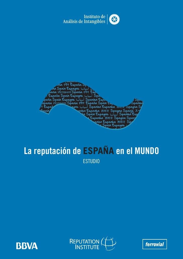 La reputación de ESPAÑA en el MUNDO                ESTUDIO