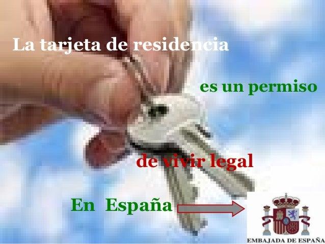 La tarjeta de residencia es un permiso  de vivir legal En España