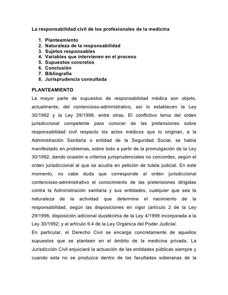 La responsabilidad civil de los profesionales de la medicina   1.   Planteamiento   2.   Naturaleza de la responsabilidad ...
