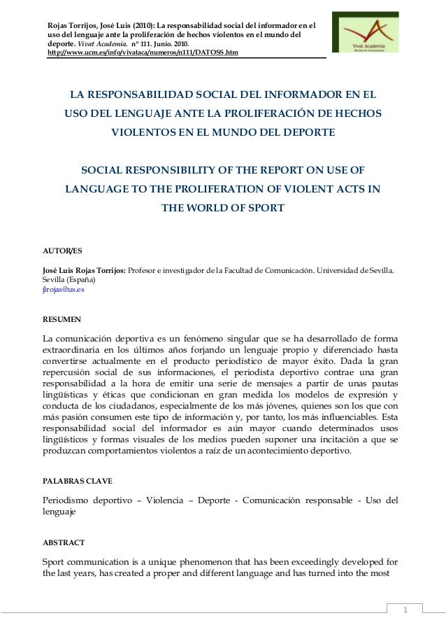 1 Rojas Torrijos, José Luis (2010): La responsabilidad social del informador en el uso del lenguaje ante la proliferación ...