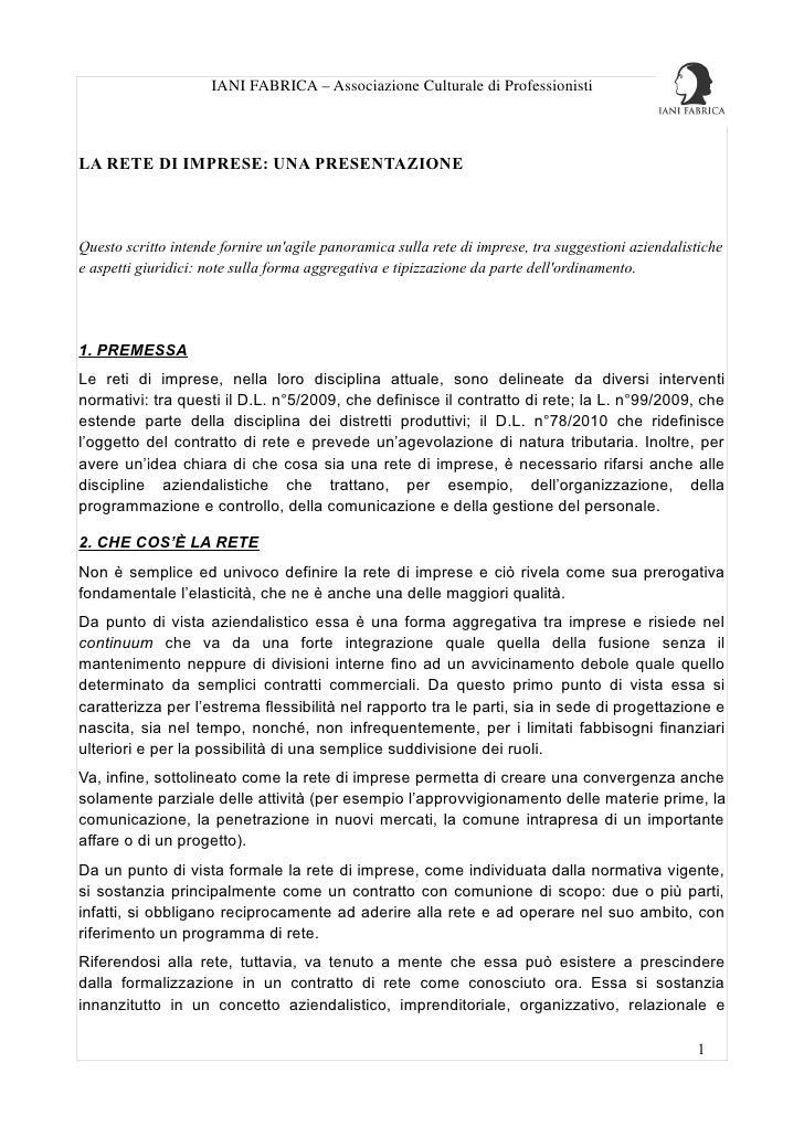 IANI FABRICA – Associazione Culturale di ProfessionistiLA RETE DI IMPRESE: UNA PRESENTAZIONEQuesto scritto intende fornire...