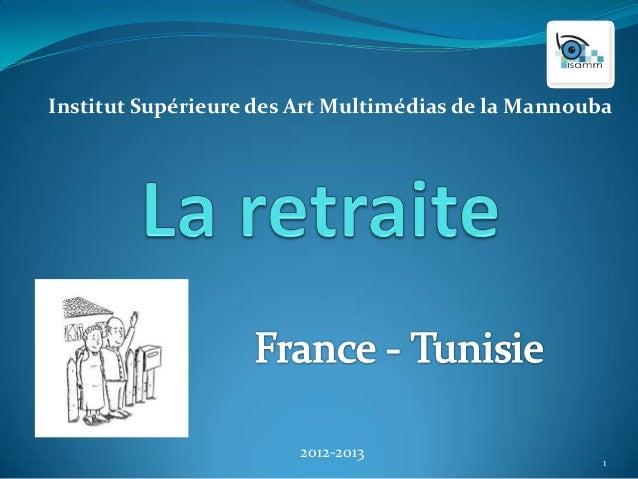 Institut Supérieure des Art Multimédias de la Mannouba                        2012-2013                                   ...