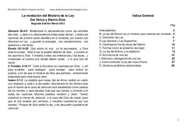 Ministerio Profético Impacto de Dios   www.atalayavenezuela.blogspot.com             La revelación del Misterio de la Ley ...