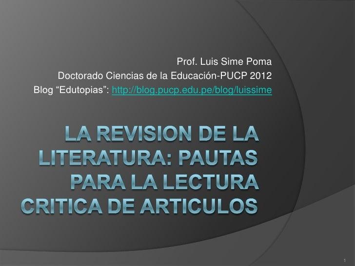 "Prof. Luis Sime Poma      Doctorado Ciencias de la Educación-PUCP 2012Blog ""Edutopias"": http://blog.pucp.edu.pe/blog/luiss..."