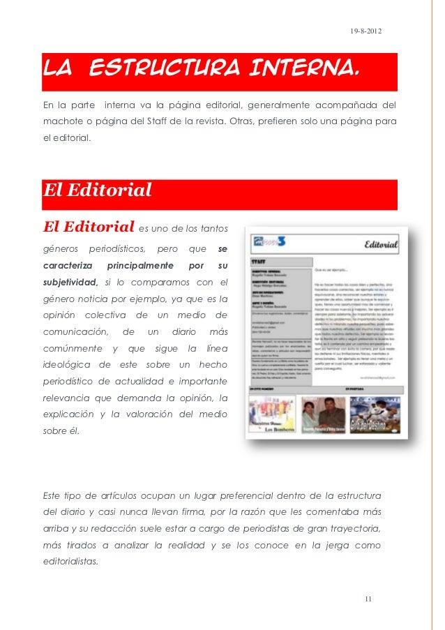 19-8-2012La Estructura Interna.En la parte       interna va la página editorial, generalmente acompañada delmachote o pági...
