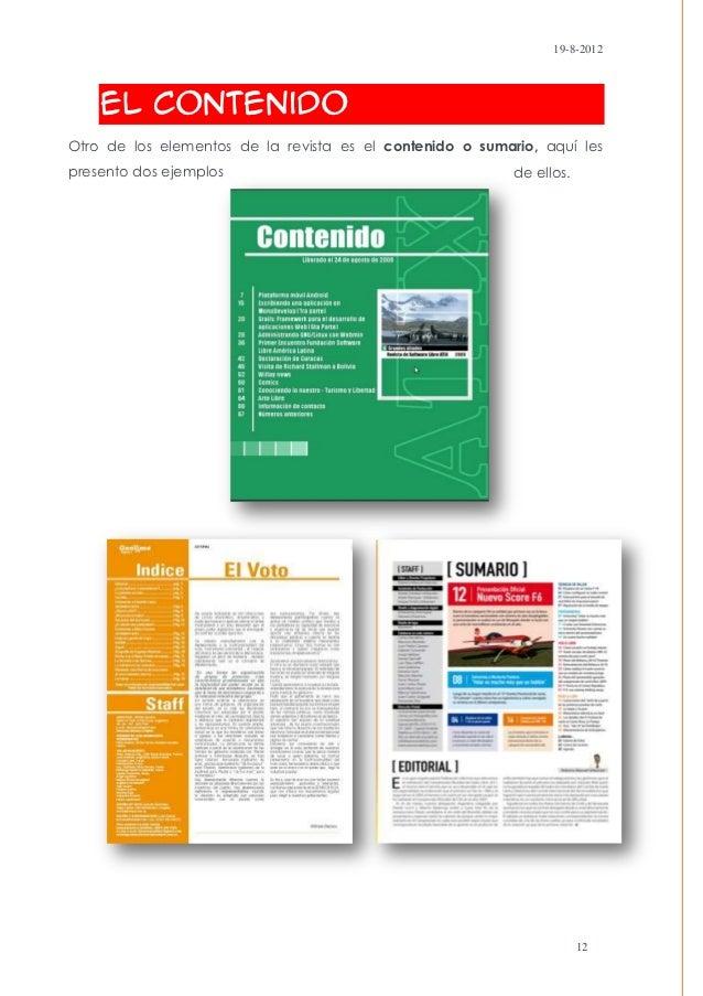 19-8-2012    El ContenidoOtro de los elementos de la revista es el contenido o sumario, aquí lespresento dos ejemplos     ...