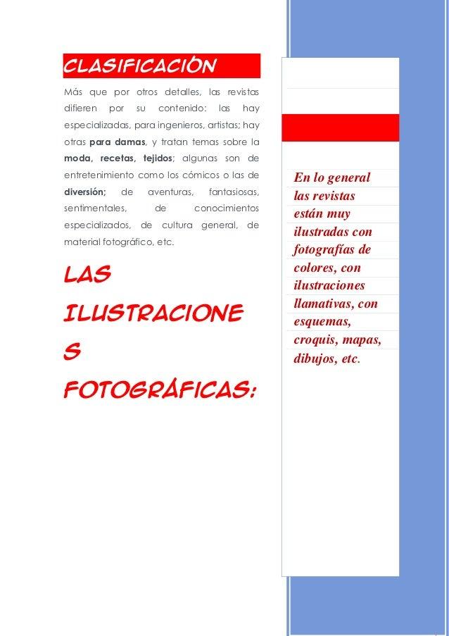 19-8-2012ClasificaciónMás que por otros detalles, las revistasdifieren     por    su     contenido:     las     hayespecia...