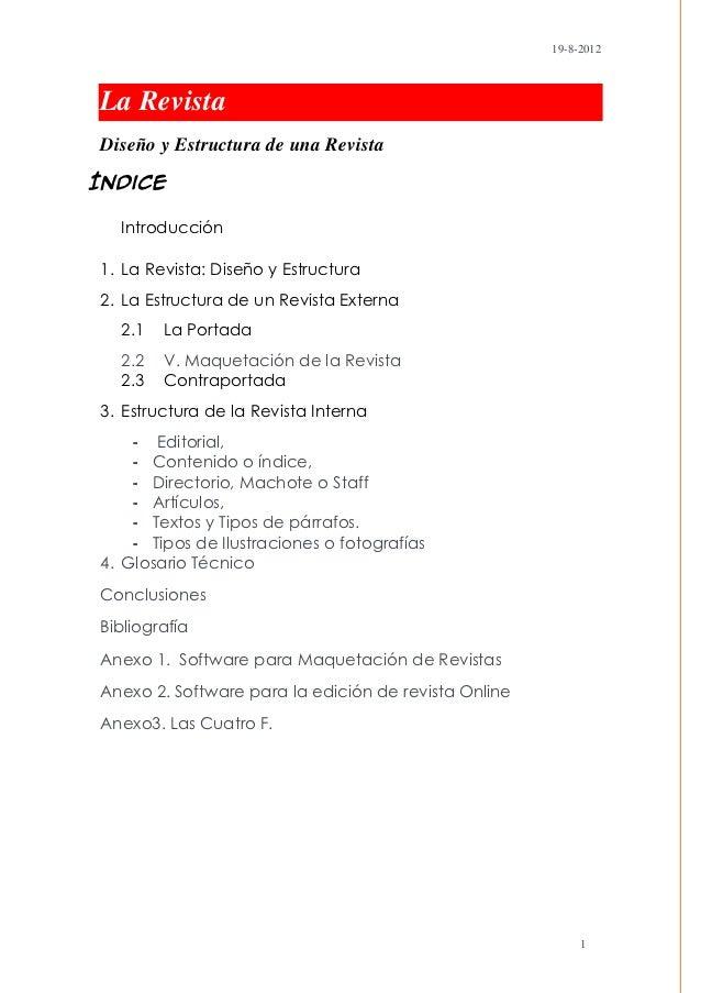 19-8-2012La RevistaDiseño y Estructura de una RevistaÍndice  Introducción1. La Revista: Diseño y Estructura2. La Estructur...