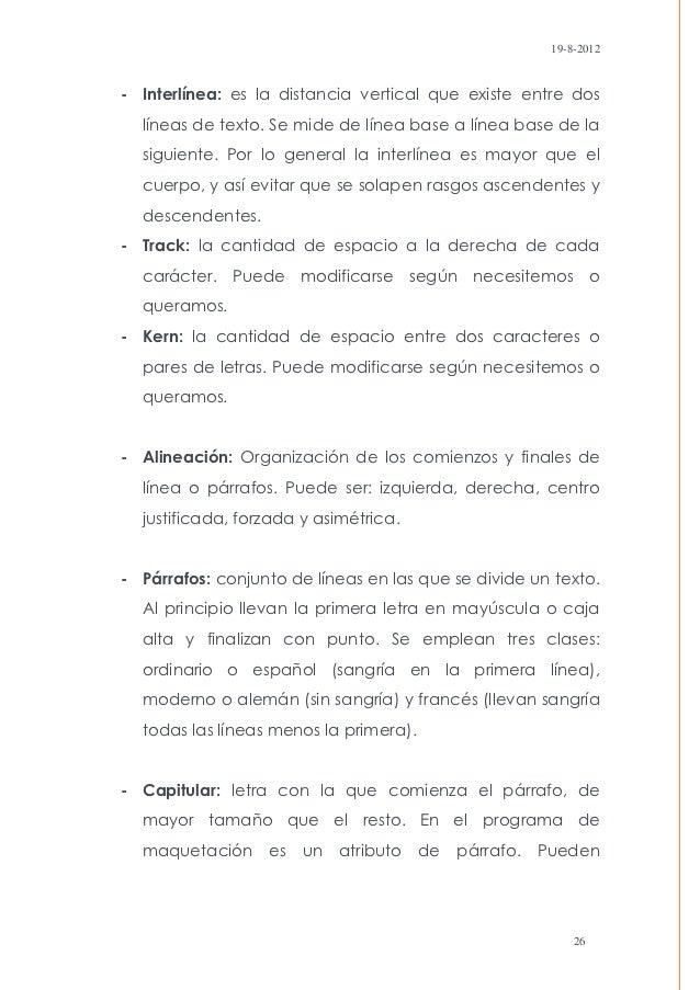 19-8-2012- Interlínea: es la distancia vertical que existe entre dos  líneas de texto. Se mide de línea base a línea base ...