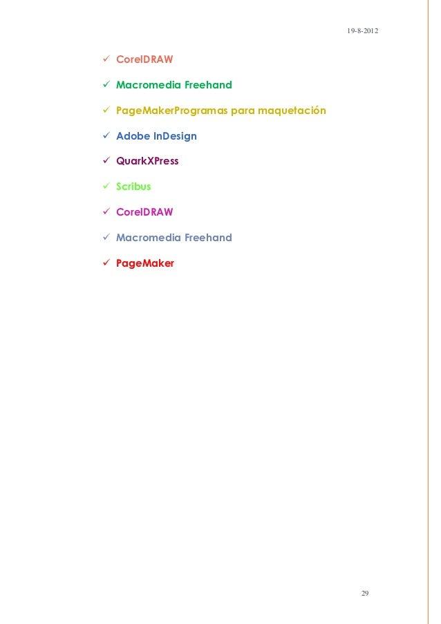 19-8-2012 CorelDRAW Macromedia Freehand PageMakerProgramas para maquetación Adobe InDesign QuarkXPress Scribus Core...
