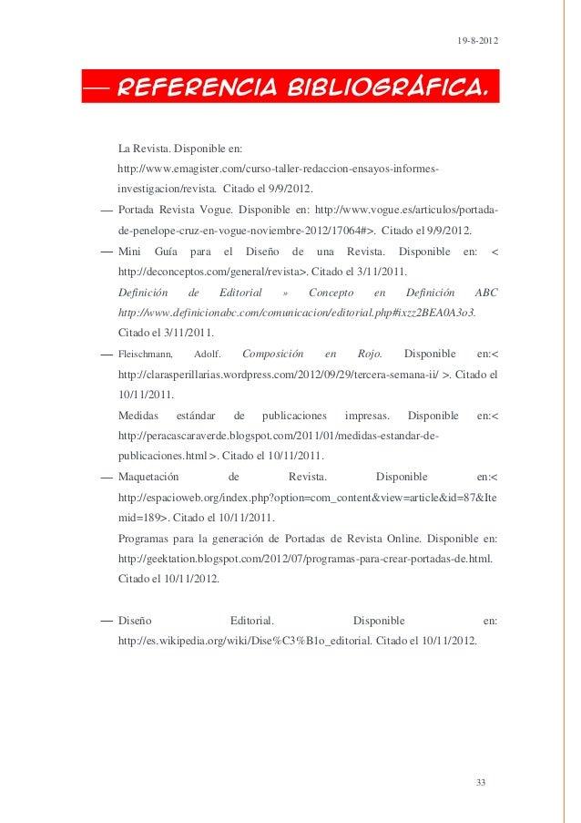 19-8-2012Referencia Bibliográfica.La Revista. Disponible en:http://www.emagister.com/curso-taller-redaccion-ensayos-inform...