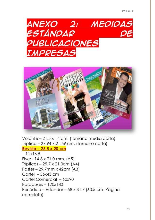 19-8-2012- Anexo   2:  Medidas  estándar         de  Publicaciones  ImpresasVolante – 21.5 x 14 cm. (tamaño media carta)Tr...