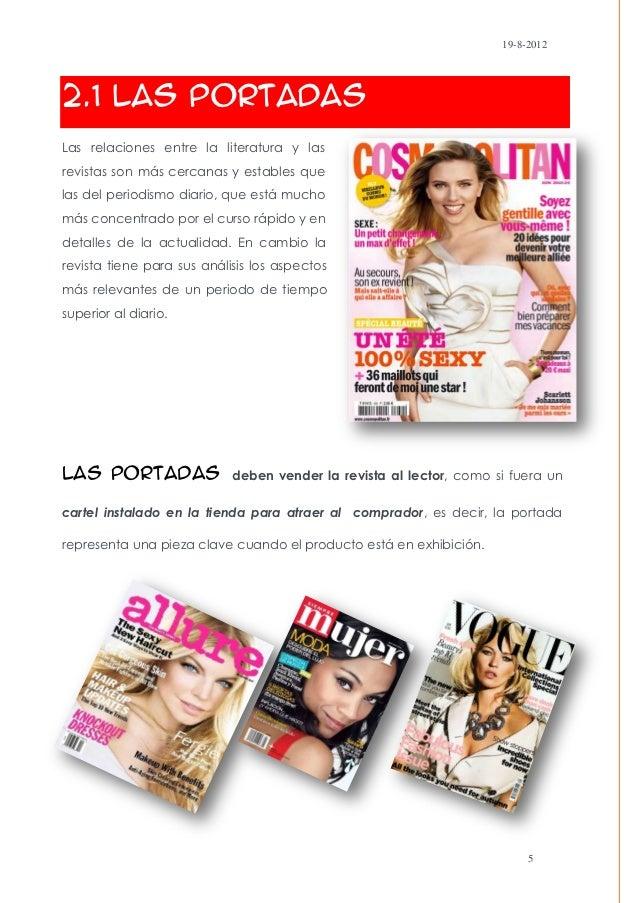 19-8-20122.1 Las PortadasLas relaciones entre la literatura y lasrevistas son más cercanas y estables quelas del periodism...