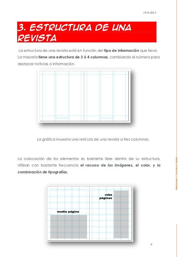 19-8-20123. Estructura de unaRevistaLa estructura de una revista está en función del tipo de información que lleva.La mayo...