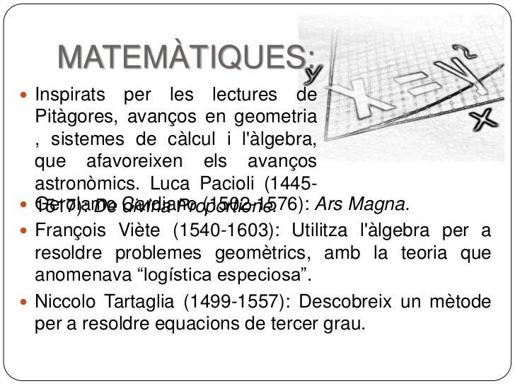 MATEMÀTIQUES: Inspirats  per les lectures de  Pitàgores, avanços en geometria  , sistemes de càlcul i làlgebra,  que afav...